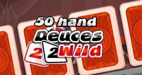 50H Deuces Wild