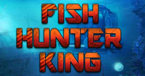 Fish Hunter King