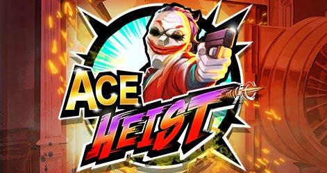 Ace Heist